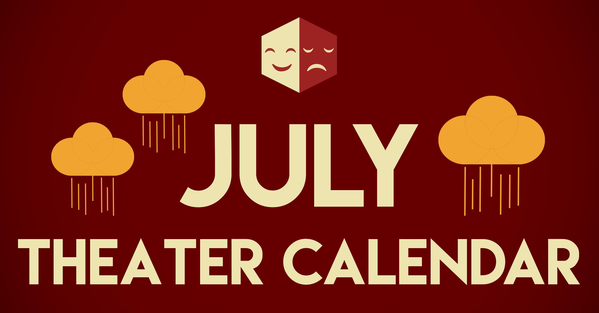 July Theater Calendar