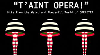 T'Aint Opera