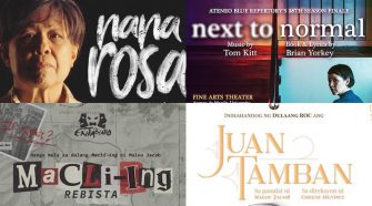 Nana Rosa, Next to Normal, Macli-ing, Juan Tamban